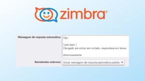 Aprenda Como configurar mensagem automática no Zimbra